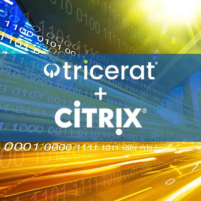 Tricerat + Citrix = Better Together